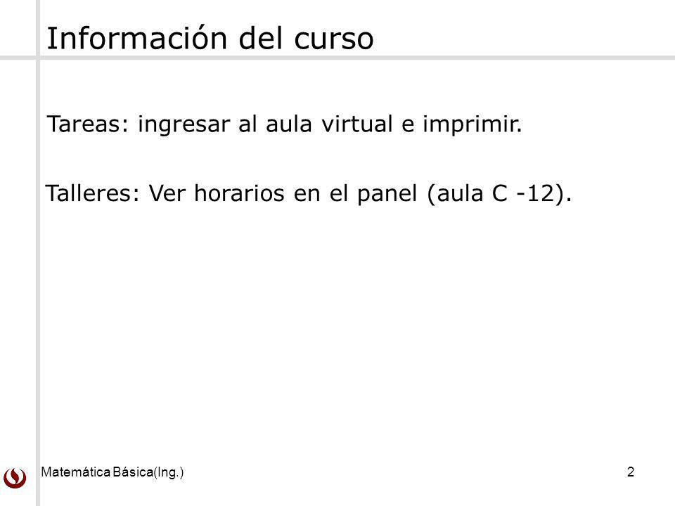 Información del curso Tareas: ingresar al aula virtual e imprimir.