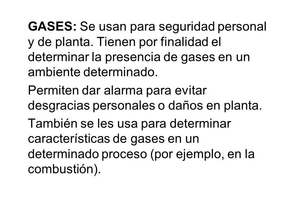 GASES: Se usan para seguridad personal y de planta