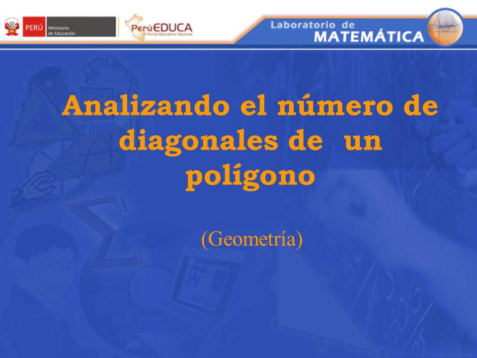 Analizando el número de diagonales de un polígono