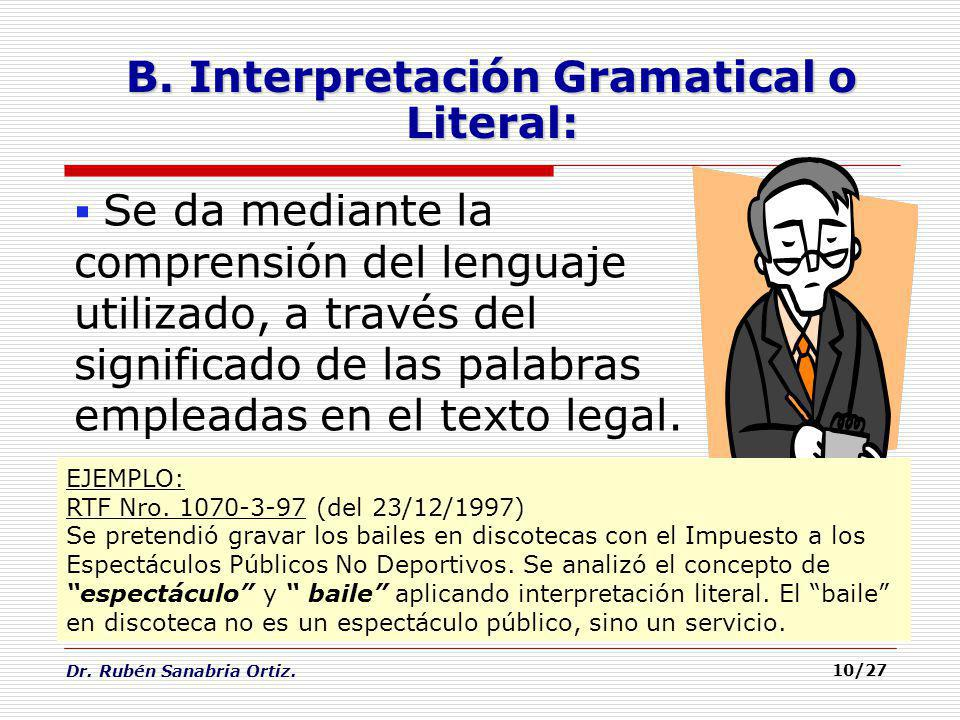 B. Interpretación Gramatical o Literal:
