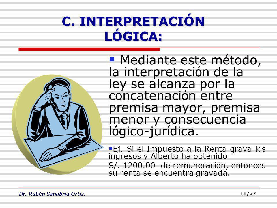 C. INTERPRETACIÓN LÓGICA: