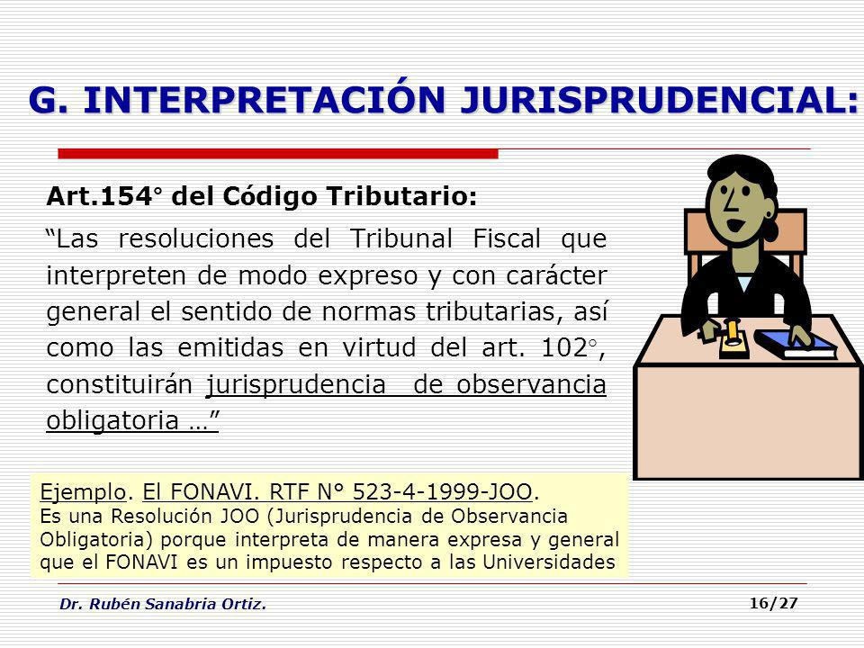 G. INTERPRETACIÓN JURISPRUDENCIAL: