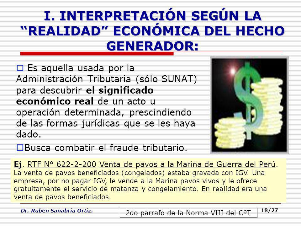 I. INTERPRETACIÓN SEGÚN LA REALIDAD ECONÓMICA DEL HECHO GENERADOR: