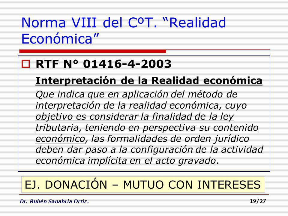 Norma VIII del CºT. Realidad Económica