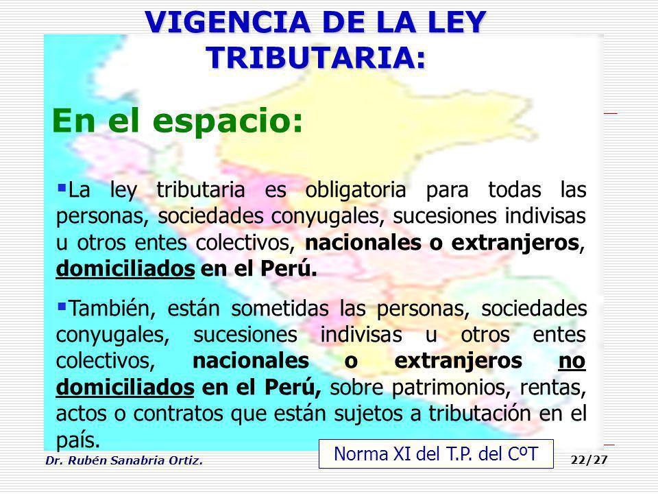 VIGENCIA DE LA LEY TRIBUTARIA: