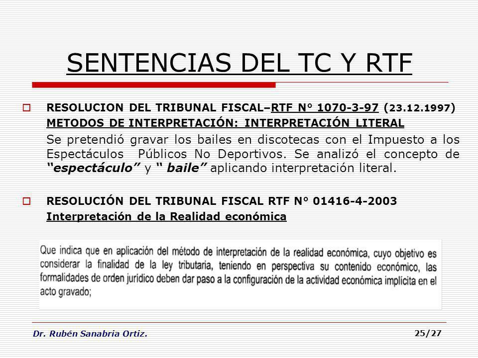 SENTENCIAS DEL TC Y RTF RESOLUCION DEL TRIBUNAL FISCAL–RTF N° 1070-3-97 (23.12.1997) METODOS DE INTERPRETACIÓN: INTERPRETACIÓN LITERAL.