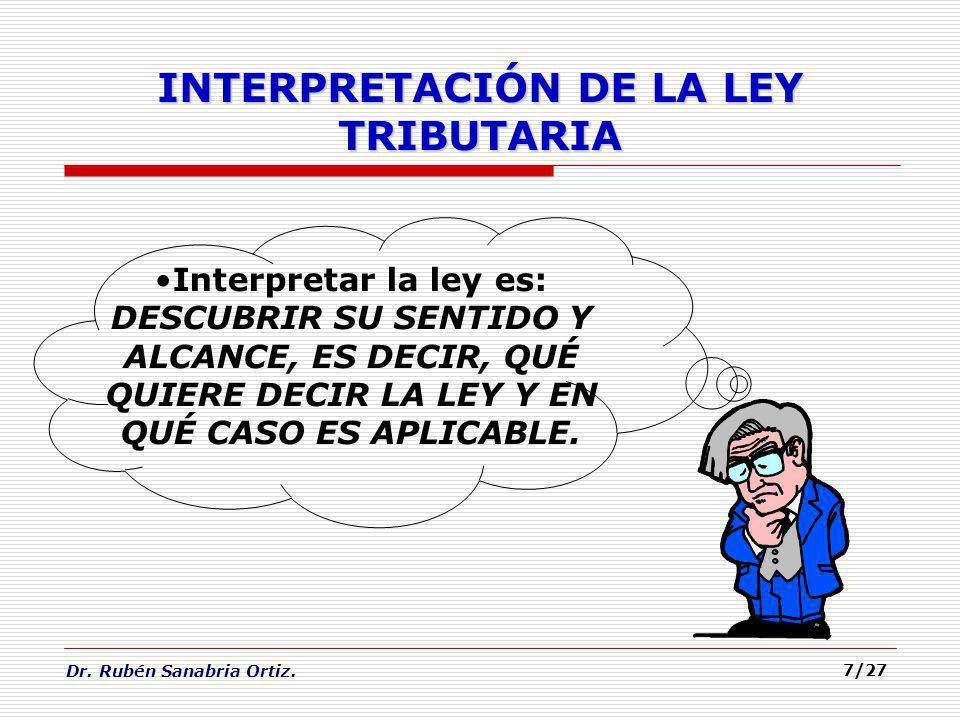 INTERPRETACIÓN DE LA LEY TRIBUTARIA