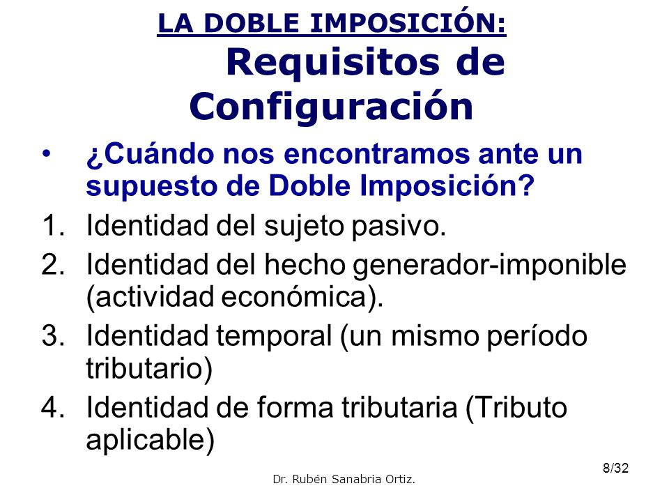 LA DOBLE IMPOSICIÓN: Requisitos de Configuración