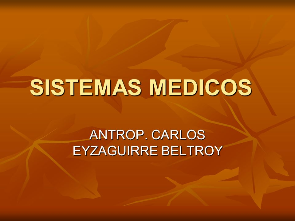 ANTROP. CARLOS EYZAGUIRRE BELTROY