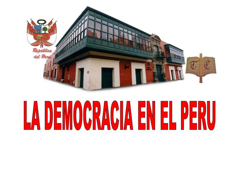 LA DEMOCRACIA EN EL PERU