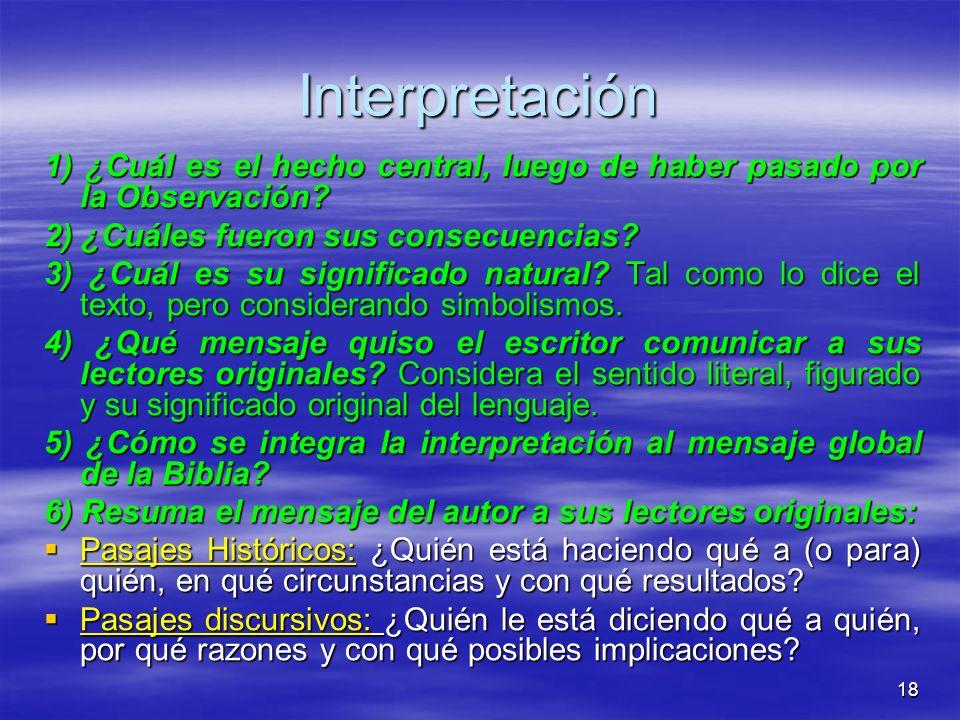 Interpretación 1) ¿Cuál es el hecho central, luego de haber pasado por la Observación 2) ¿Cuáles fueron sus consecuencias
