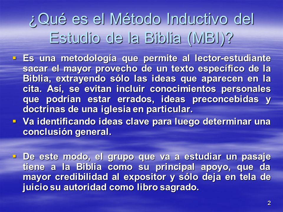 ¿Qué es el Método Inductivo del Estudio de la Biblia (MBI)