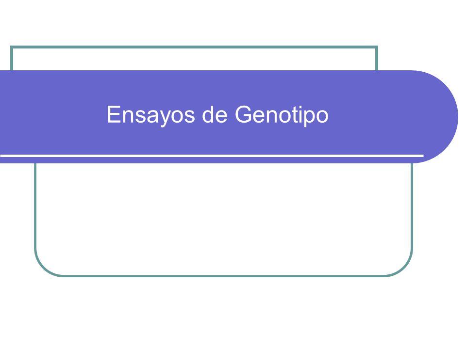 Ensayos de Genotipo