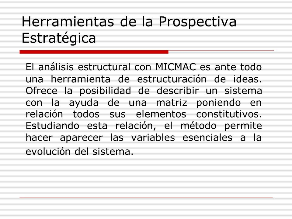 Herramientas de la Prospectiva Estratégica