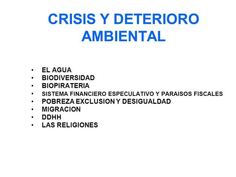 CRISIS Y DETERIORO AMBIENTAL