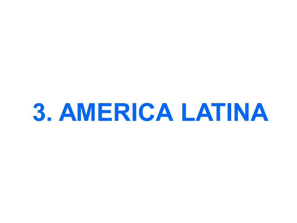 3. AMERICA LATINA
