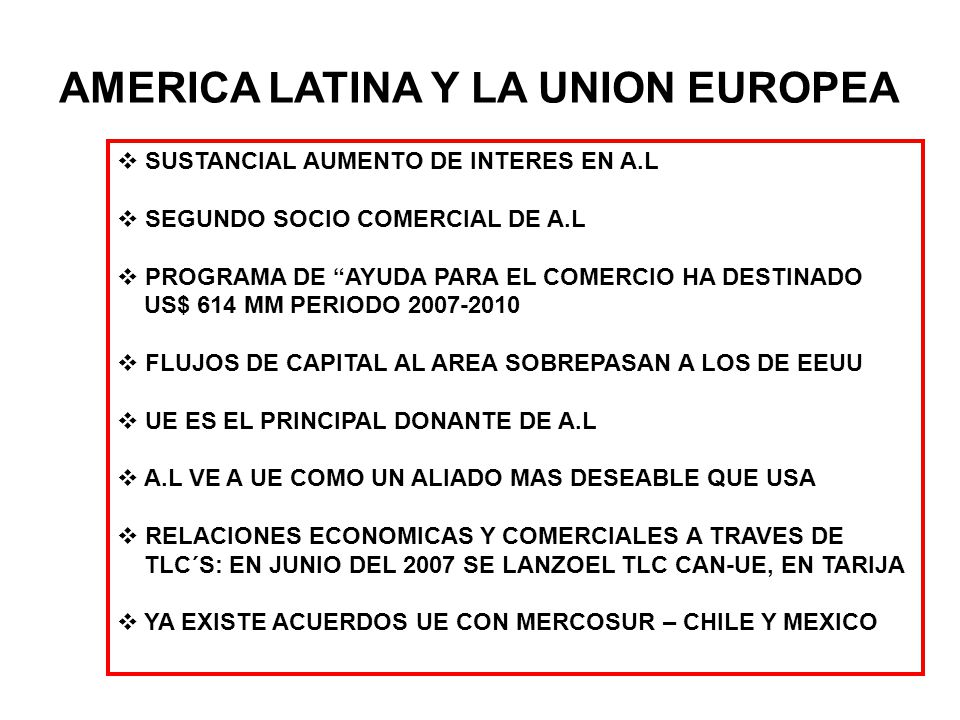 AMERICA LATINA Y LA UNION EUROPEA