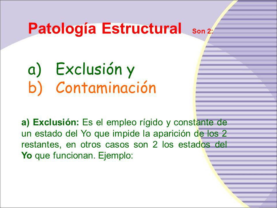 Patología Estructural Son 2: