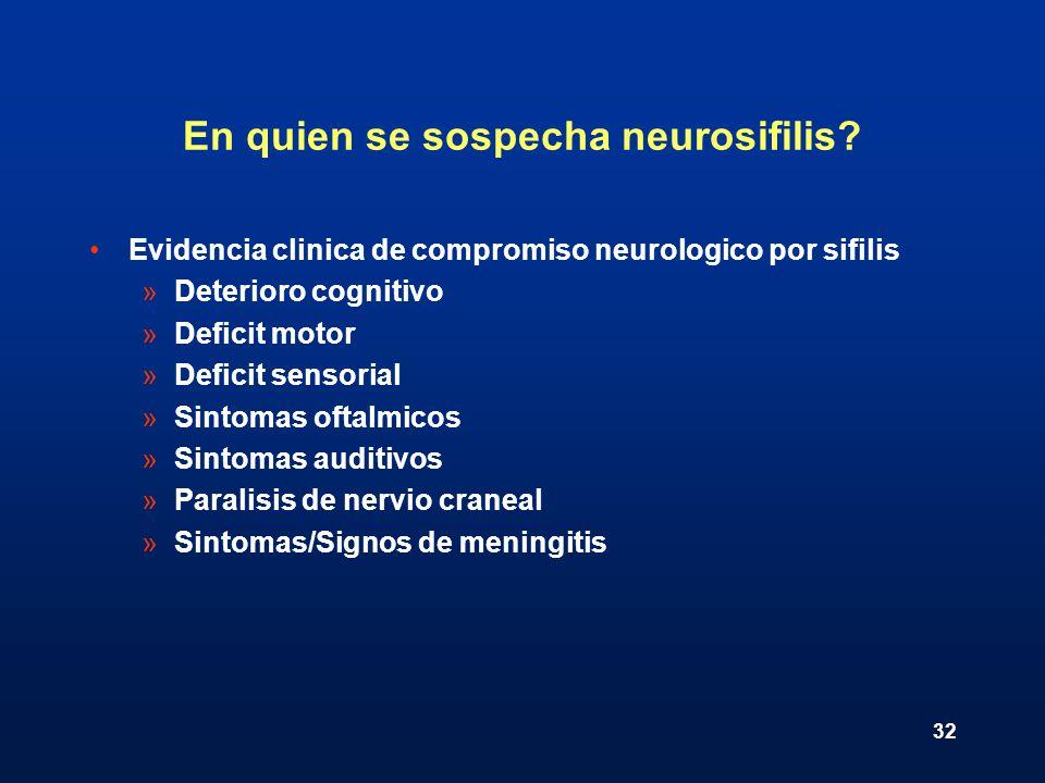 En quien se sospecha neurosifilis