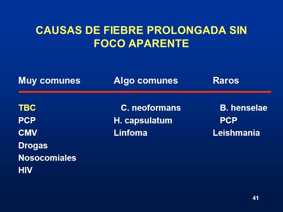 CAUSAS DE FIEBRE PROLONGADA SIN FOCO APARENTE