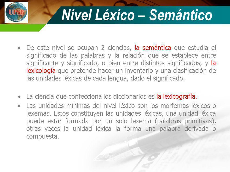 Nivel Léxico – Semántico