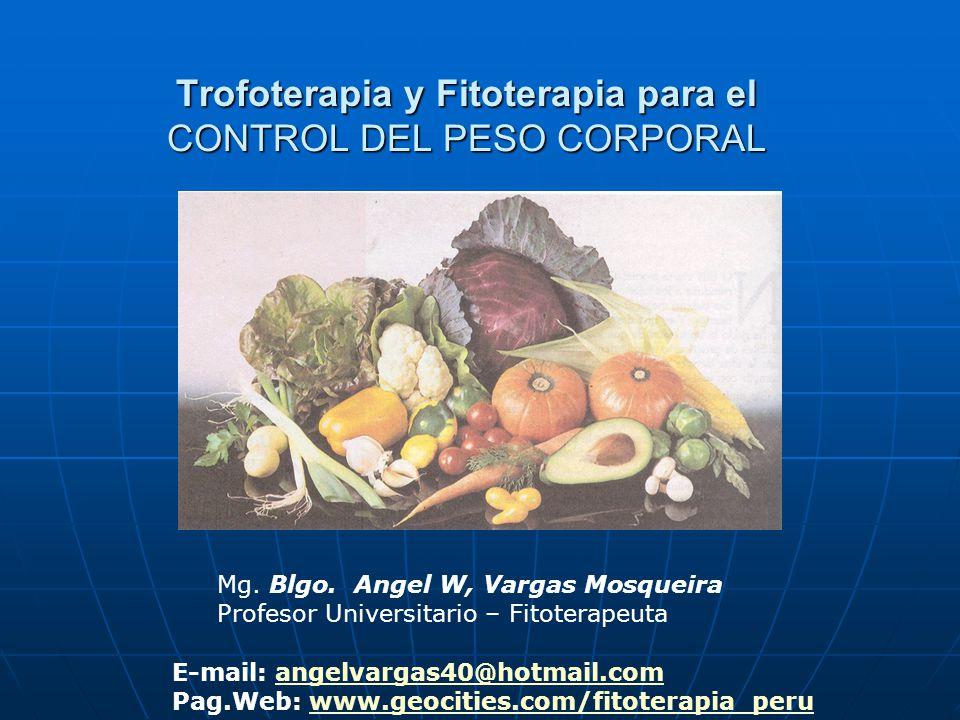 Trofoterapia y Fitoterapia para el CONTROL DEL PESO CORPORAL