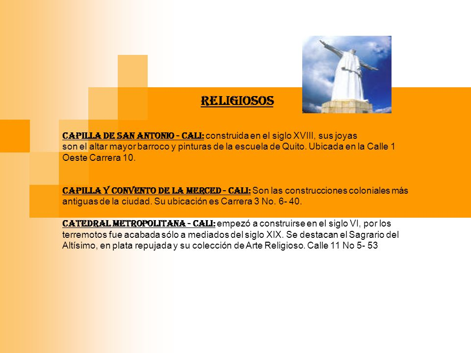 RELIGIOSOS CAPILLA DE SAN ANTONIO - Cali: construida en el siglo XVIII, sus joyas.