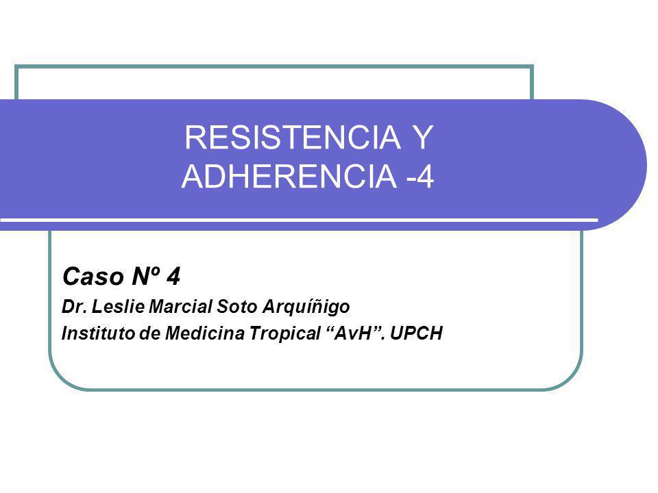 RESISTENCIA Y ADHERENCIA -4