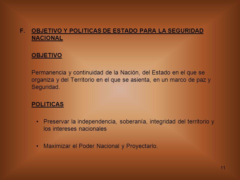 OBJETIVO Y POLITICAS DE ESTADO PARA LA SEGURIDAD NACIONAL