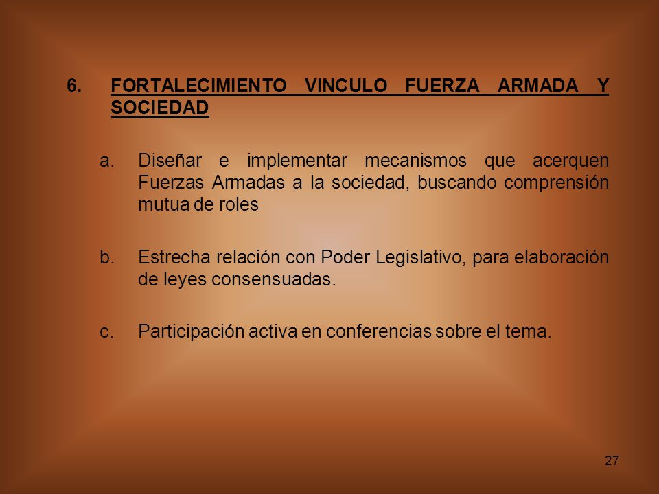 FORTALECIMIENTO VINCULO FUERZA ARMADA Y SOCIEDAD