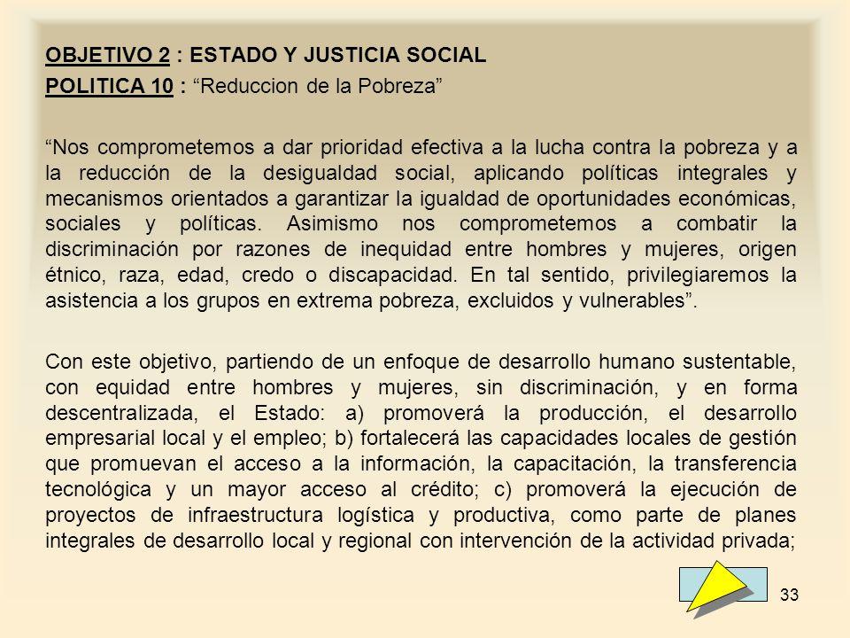 OBJETIVO 2 : ESTADO Y JUSTICIA SOCIAL