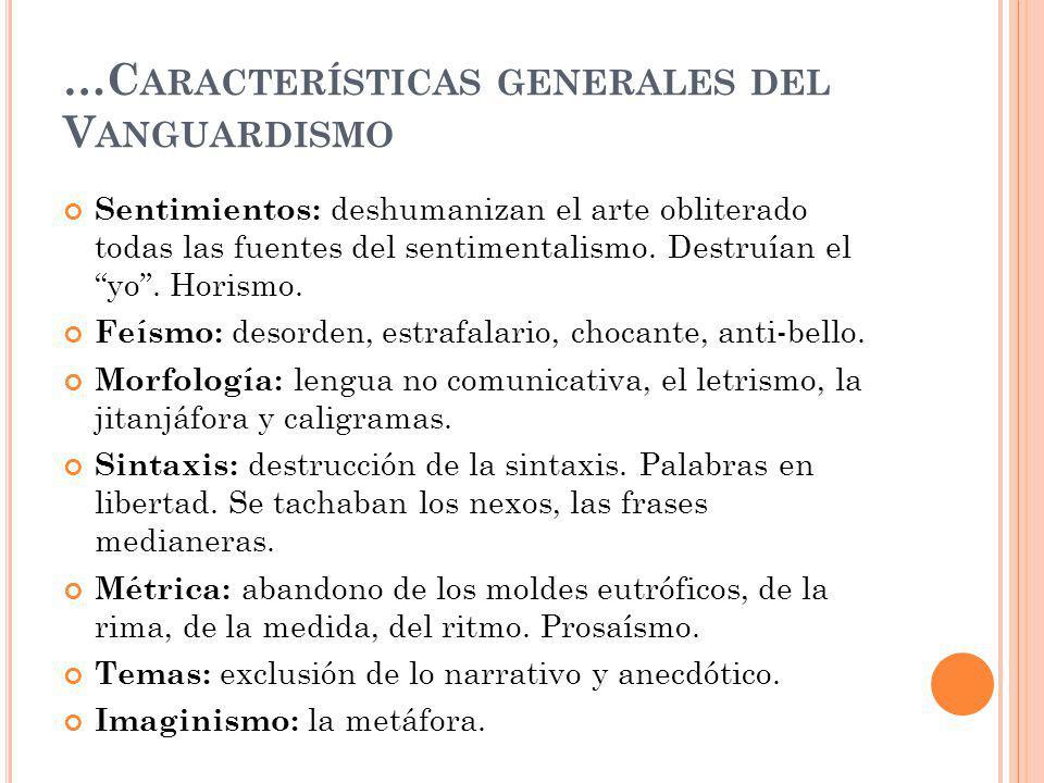 …Características generales del Vanguardismo