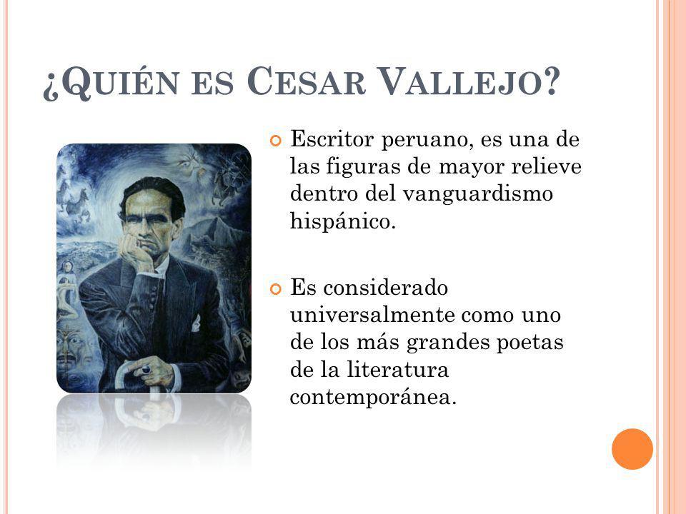 ¿Quién es Cesar Vallejo