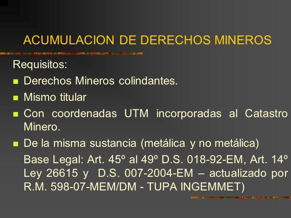ACUMULACION DE DERECHOS MINEROS