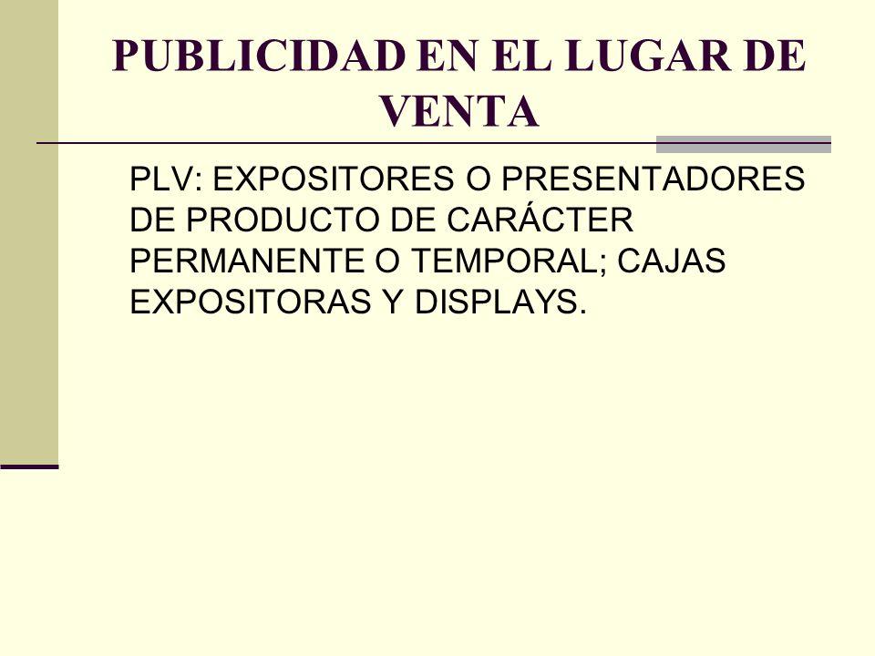 PUBLICIDAD EN EL LUGAR DE VENTA