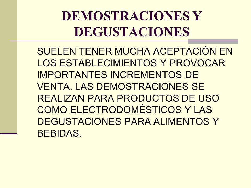 DEMOSTRACIONES Y DEGUSTACIONES