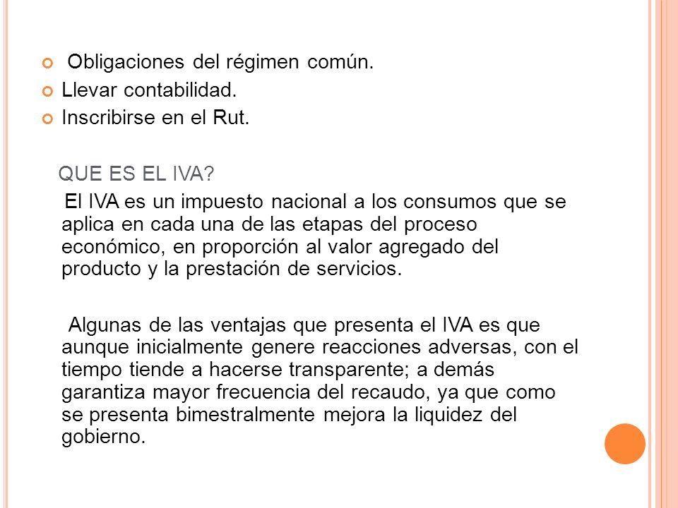Obligaciones del régimen común.