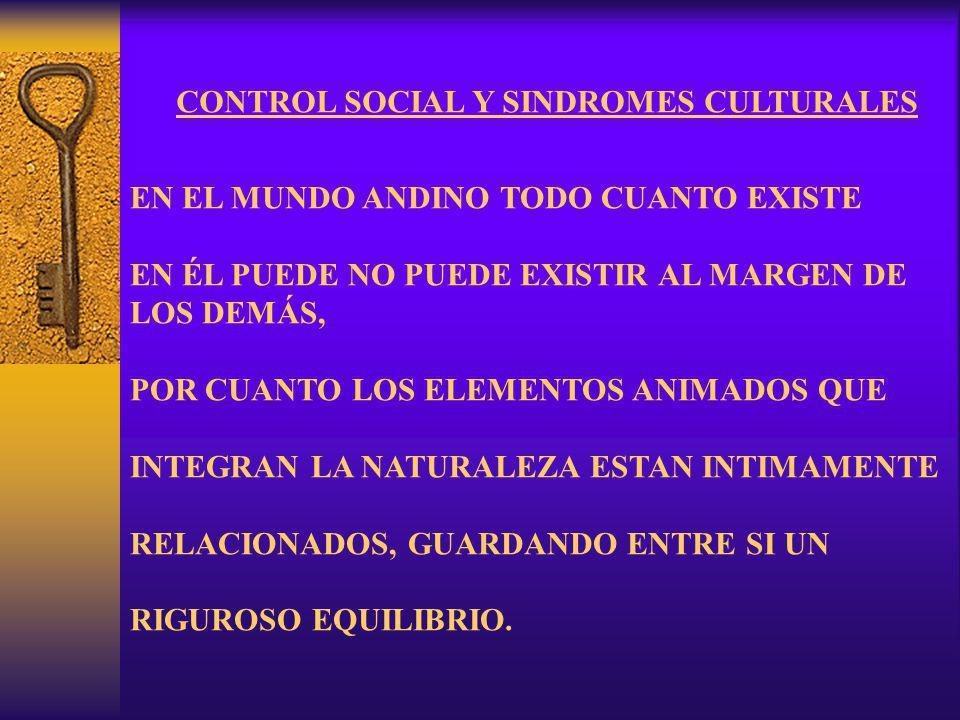 CONTROL SOCIAL Y SINDROMES CULTURALES