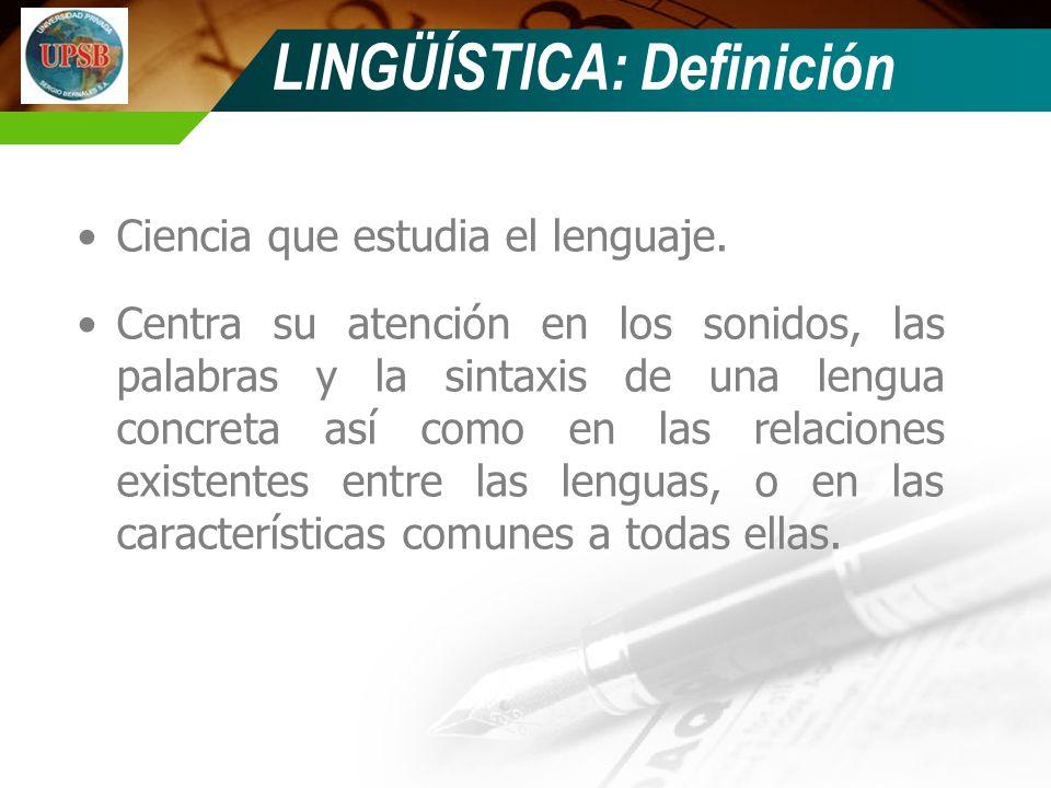 LINGÜÍSTICA: Definición