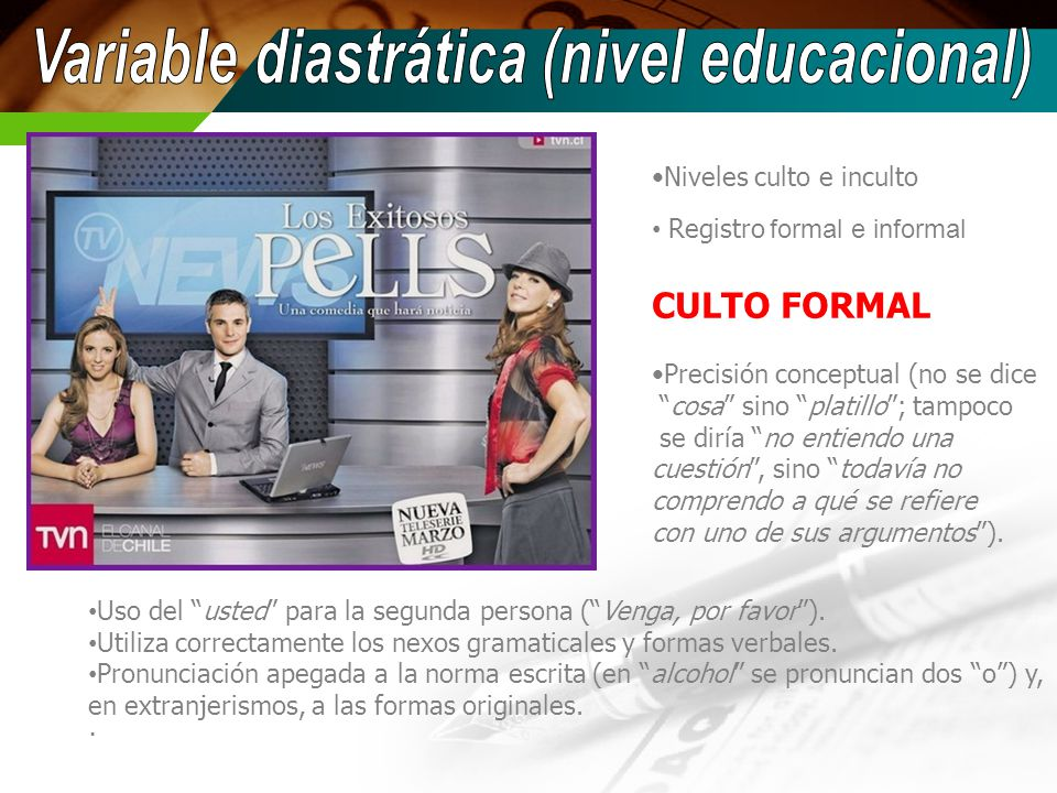 Variable diastrática (nivel educacional)