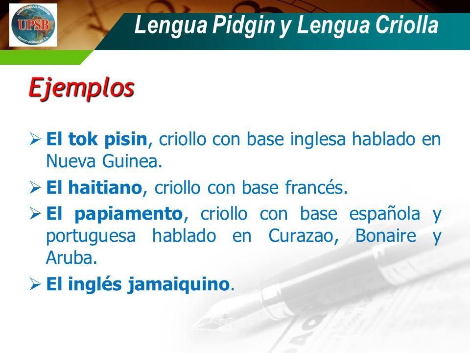 Lengua Pidgin y Lengua Criolla