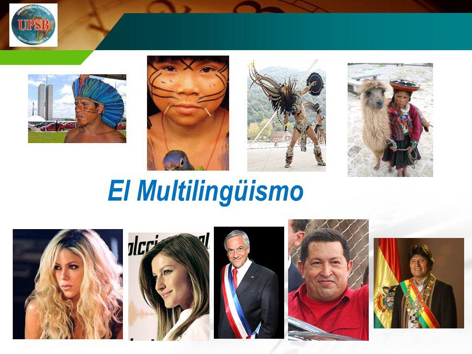 Los latinoamericanos El Multilingüismo