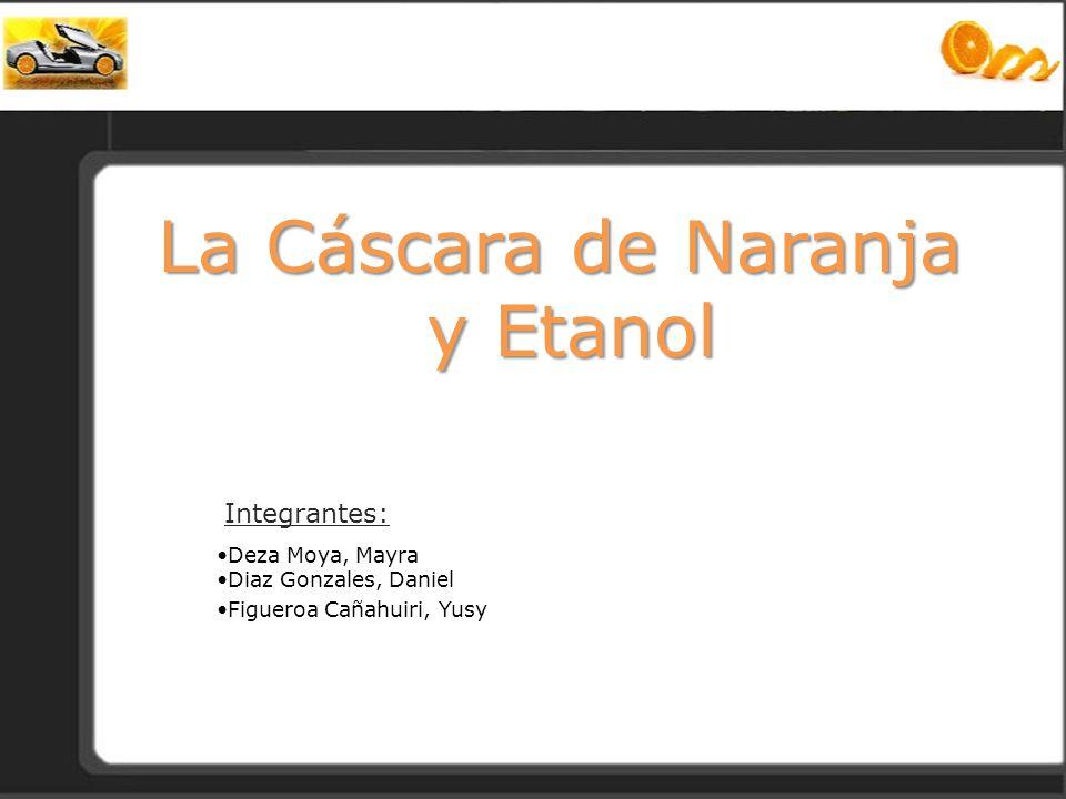 La Cáscara de Naranja y Etanol