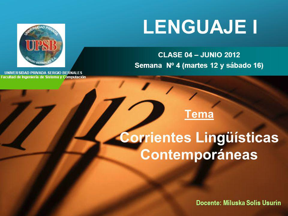 048fdafc424f LENGUAJE I Corrientes Lingüísticas Contemporáneas Tema - ppt video ...