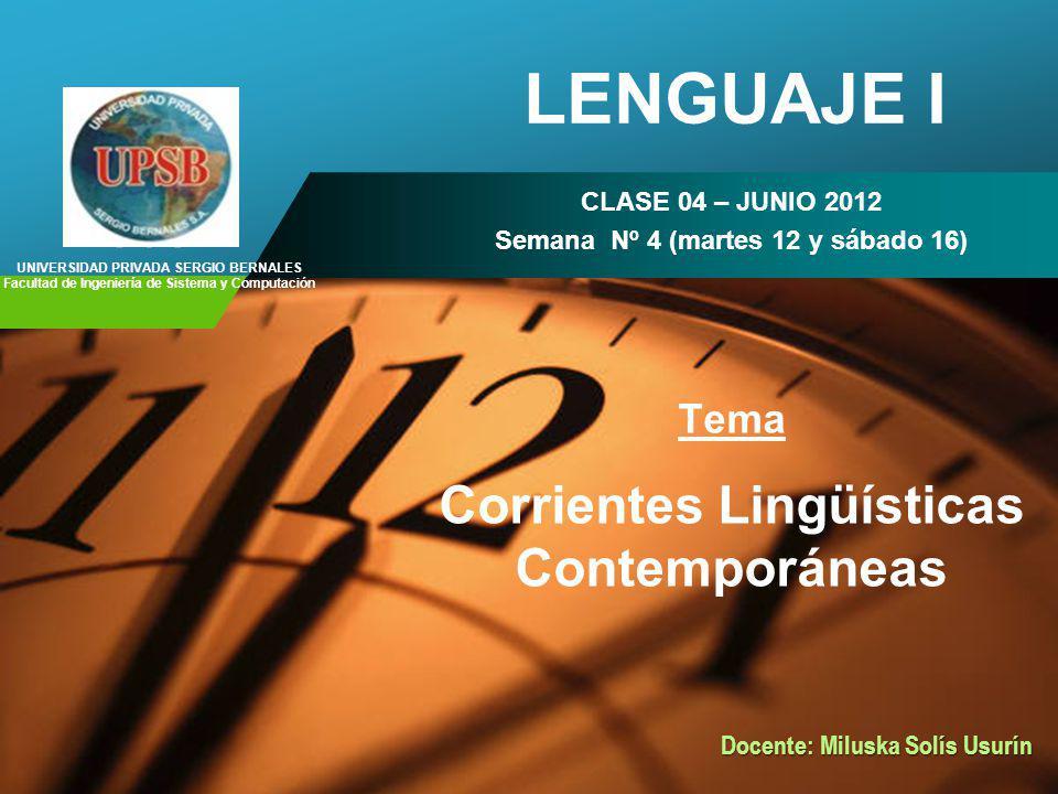 LENGUAJE I Corrientes Lingüísticas Contemporáneas Tema