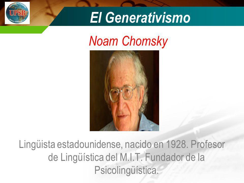 El Generativismo Noam Chomsky