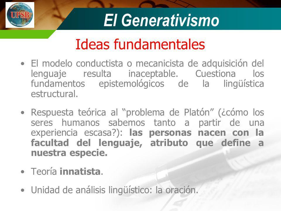 El Generativismo Ideas fundamentales