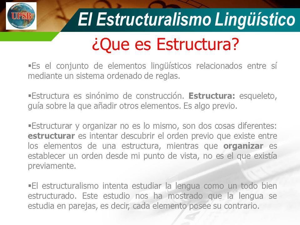 El Estructuralismo Lingüístico