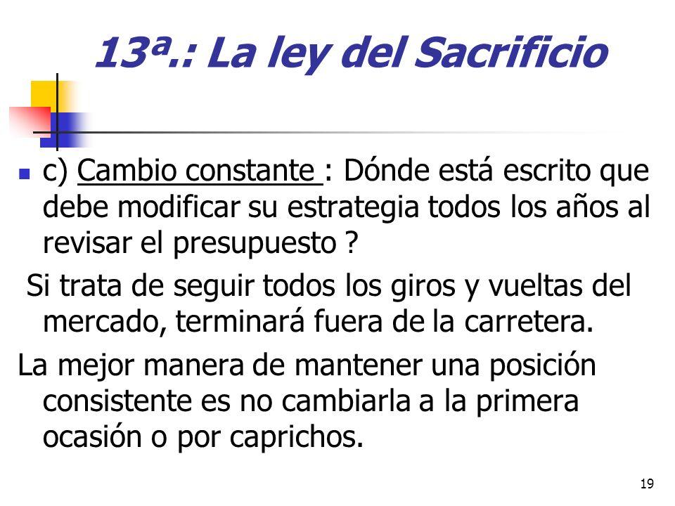 13ª.: La ley del Sacrificio