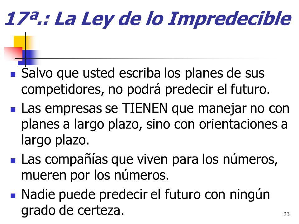 17ª.: La Ley de lo Impredecible